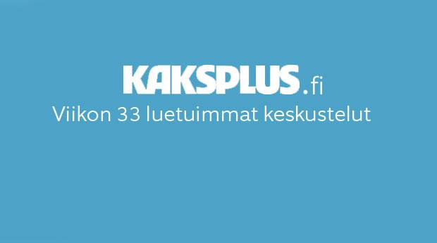 Kaksplus.fi: Viikon 33 luetuimmat keskustelut
