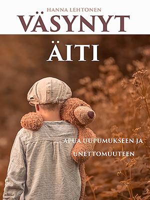 Hanna Lehtonen: Väsynyt äiti