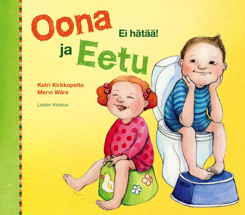 Hauska kirja potalle mukaan: Oona ja Eetu – Ei hätää!